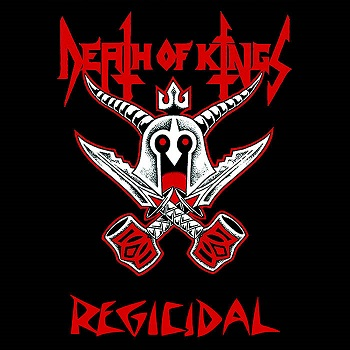 Death of Kings - Regicidal
