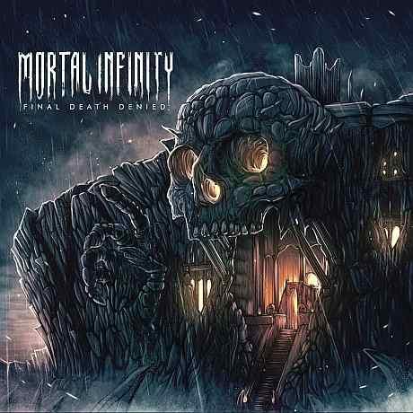 Mortal Infinity - Final Death Denied