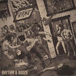 Pist - Rhythm & Booze