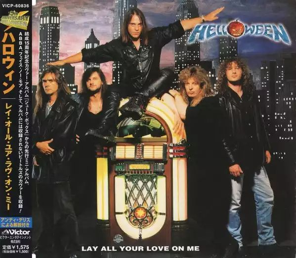 Helloween - Lay All Your Love on Me
