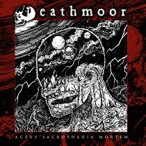 Deathmoor - Actus Sacrophagia Mortem
