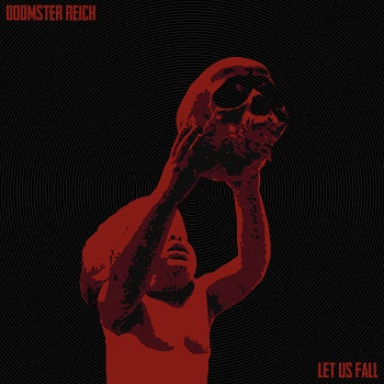 Doomster Reich - Let Us Fall