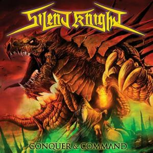 Silent Knight — Conquer & Command (2015)