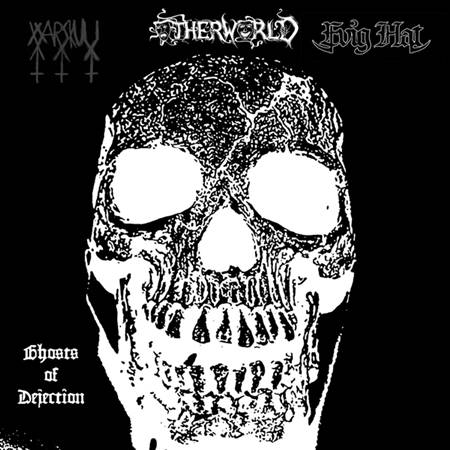 Other World / Evig Hat / Warskull - Ghosts of Dejection