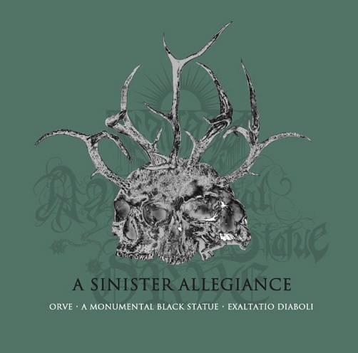 A Monumental Black Statue / Orve / Exaltatio Diaboli - A Sinister Allegiance