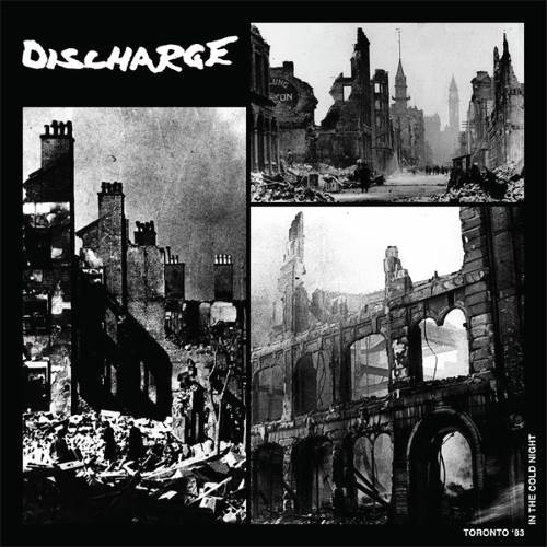 Discharge - Toronto '83: In the Cold Night