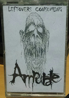 Amputate - Leftovers Consuming
