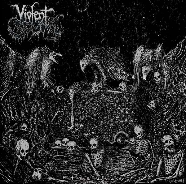 Violent Scum - Festering in Endless Decay
