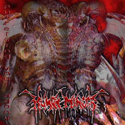 Human Mincer - Putrefying Your Agony