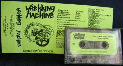 Wrekking Machine - Somethin' Happened