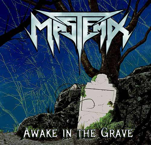 Mastema - Awake in the Grave