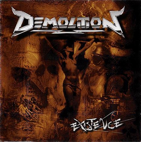 Demolition - Existence