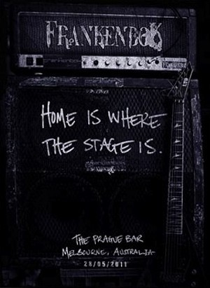 Frankenbok - Home Is Where the Stage Is