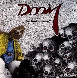 Doom - Go Mad Yourself!