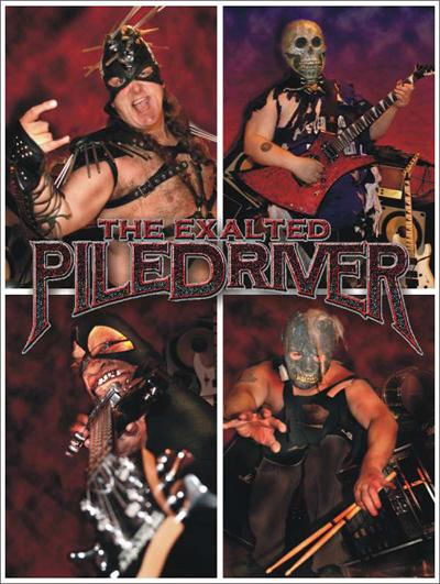 The Exalted Piledriver - Photo