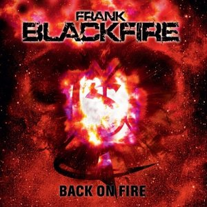Frank Blackfire - Back on Fire