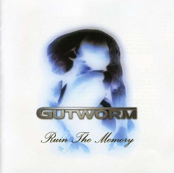 Gutworm - Ruin the Memory
