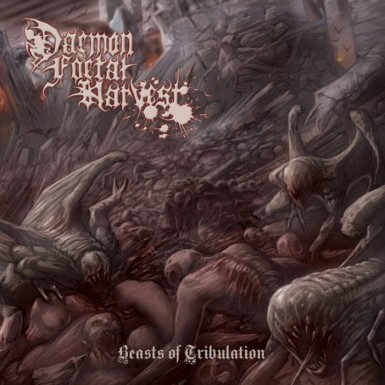 Daemon Foetal Harvest - Beasts of Tribulation