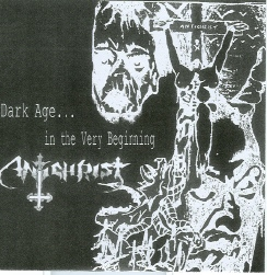 Antichrist - Dark Age... in the Very Beginning