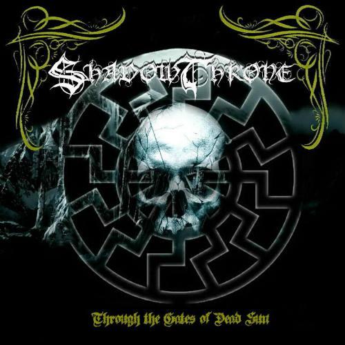 ShadowThrone - Through the Gates of Dead Sun