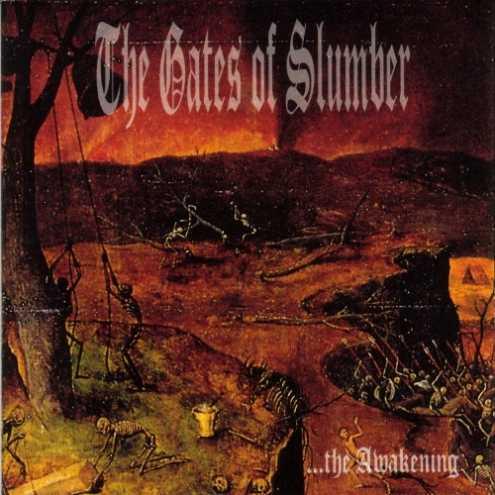 The Gates of Slumber - ...the Awakening