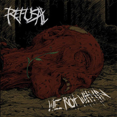 Refusal - We Rot Within