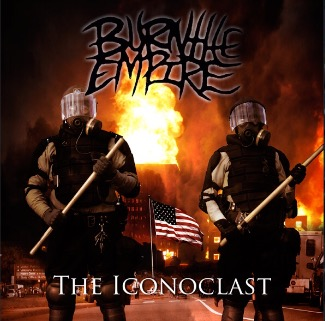 Burn the Empire - The Iconoclast