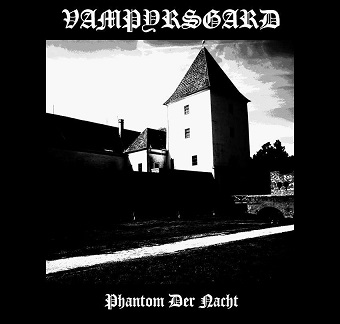 Vampyrsgard - Phantom der Nacht