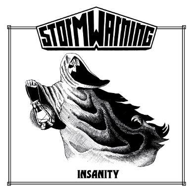 Storm Warning - Insanity