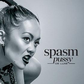 Spasm - Pussy(De)Luxe