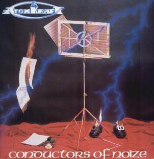 Atomkraft - Conductors of Noize