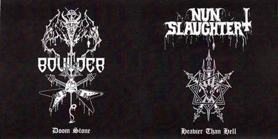 Nunslaughter / Boulder - Heavier Than Hell / Doom Stone