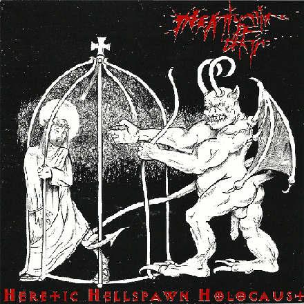 Infatuation of Death - Heretic Hellspawn Holocaust