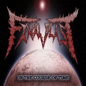 Final Blast - In the Course of Time