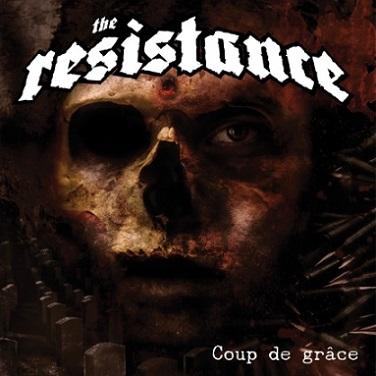 The Resistance - Coup de grâce