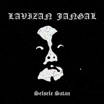 Lavizan Jangal - Selsele Satan