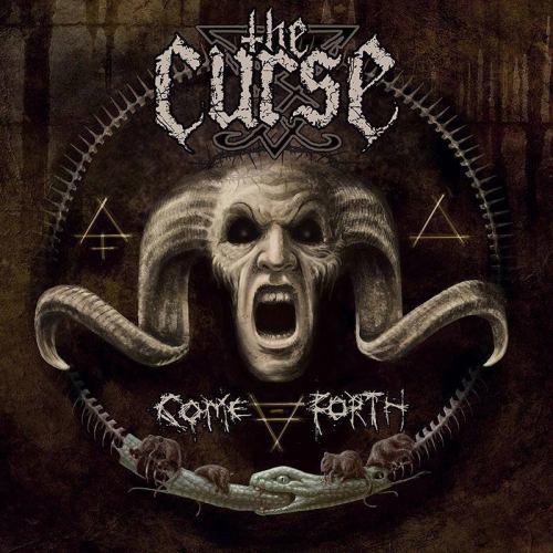The Curse - Come Forth