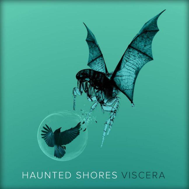 Haunted Shores - Viscera