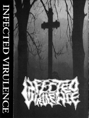 Infected Virulence - Demo '92