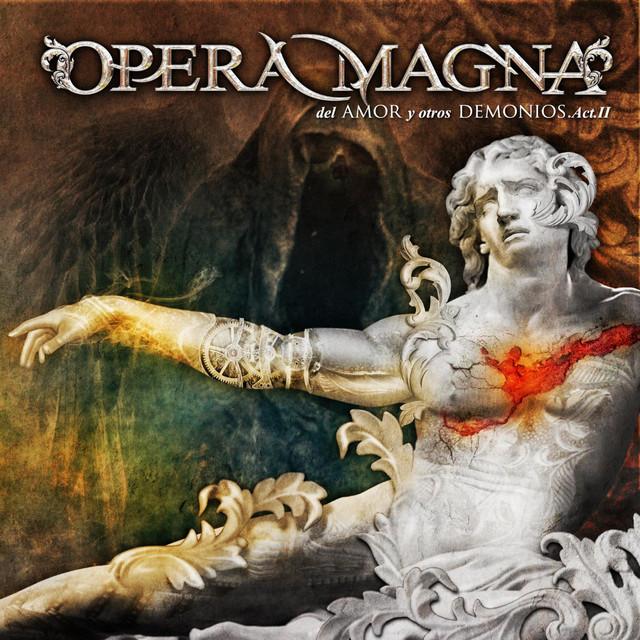 Opera Magna - Del amor y otros demonios - Acto II