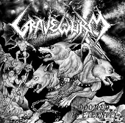 Gravewürm - Doomed to Eternity