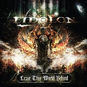 Eidolon - Leave This World Behind