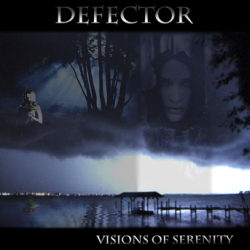 Defector - Visions of Serenity