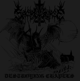 Sacrocurse - Destroying Chapels