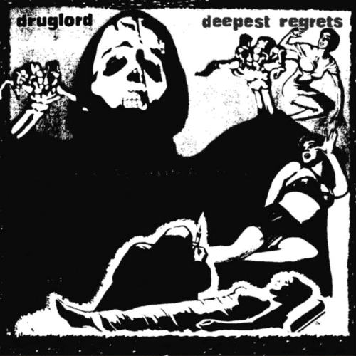 Druglord - Deepest Regrets