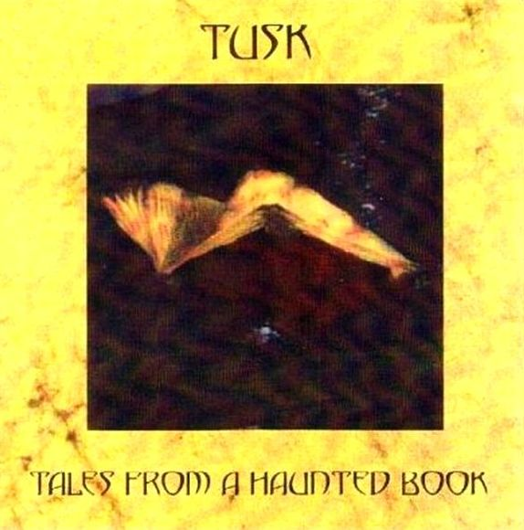 Tusk - Tales from a Haunted Book