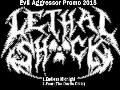 Lethal Shöck - Evil Aggressor Promo 2015