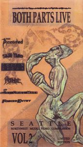 Forced Entry / Panic / The Accüsed - Both Parts Live: Northwest Music Video Compilation Vol. 2