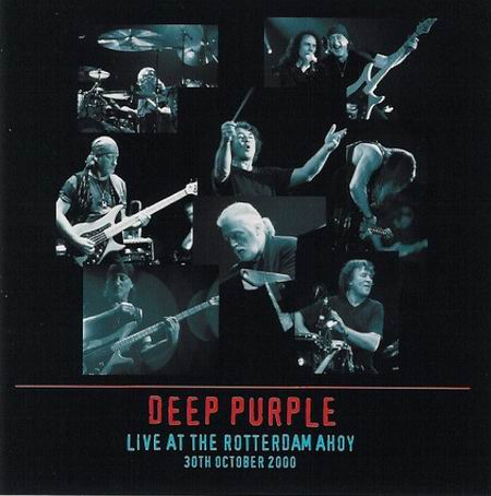 Deep Purple - Live at the Rotterdam Ahoy: 30th October 2000
