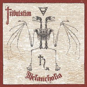 Tribulation - Melancholia
